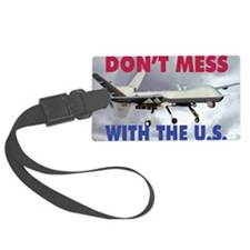Mil 11 MG-S Reaper Dont mess  co Luggage Tag