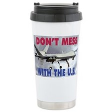 Mil 11 MG-S Reaper Dont mess  c Travel Mug