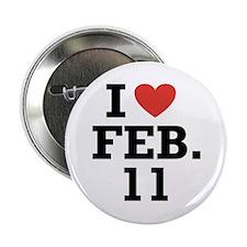I Heart February 11 Button