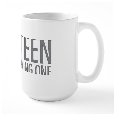 Simple Thirteen Point Freaking One Large Mug