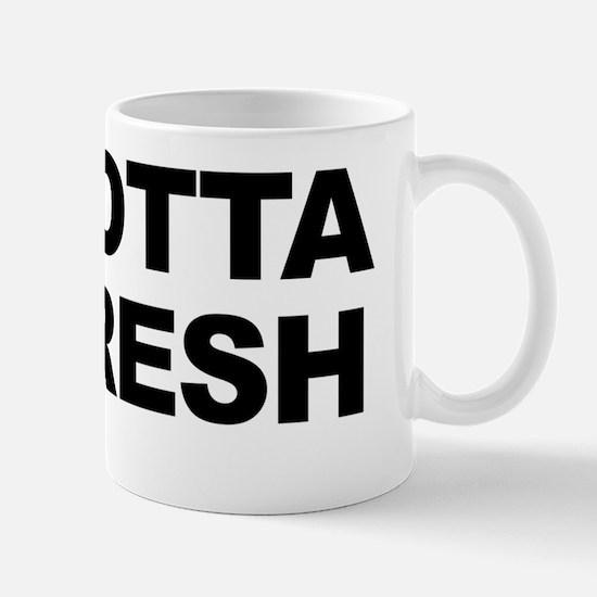 YaGottaBeFresh_Blk Mug