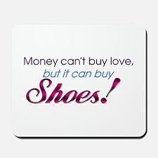 Money & Shoes Mousepad