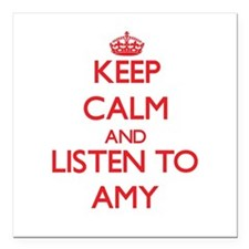"Keep Calm and listen to Amy Square Car Magnet 3"" x"