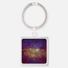 Look At The Stars Look T-shirt cop Square Keychain