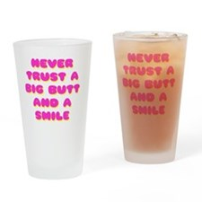 never trust Drinking Glass