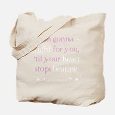 fight for you3 Tote Bag