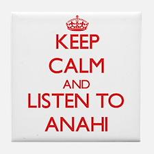 Keep Calm and listen to Anahi Tile Coaster