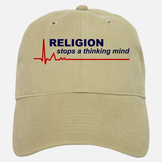 Religion Stops a Thinking Mind Baseball Baseball Cap / Hat