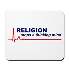 Religion Stops a Thinking Mind Mousepad