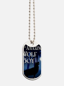 The Amazing Wolf Boy Dog Tags
