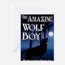 The Amazing Wolf Boy Greeting Card