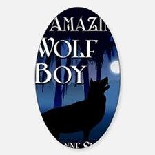 The Amazing Wolf Boy Decal