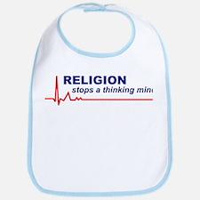 Religion Stops a Thinking Mind Bib
