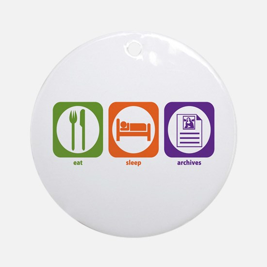 Eat Sleep Archives Ornament (Round)