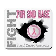 - Fight for 2nd Base Breast Cancer Mousepad