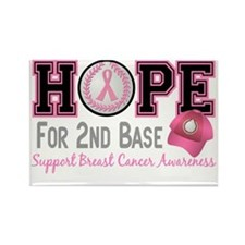 - Hope for Second Base Breast Can Rectangle Magnet