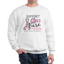 - Support 2nd Base Breast Cancer Sweatshirt