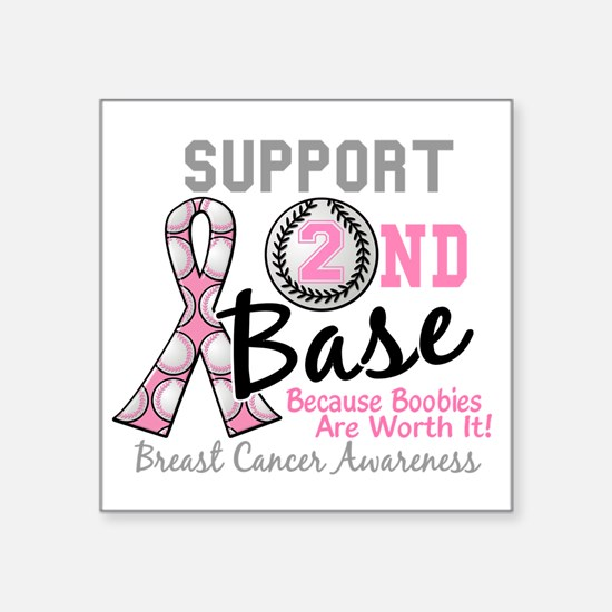 "- Support 2nd Base Breast C Square Sticker 3"" x 3"""