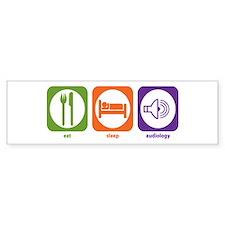 Eat Sleep Audiology Bumper Bumper Sticker