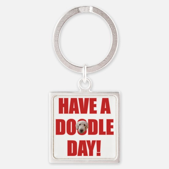 Have A Doodle Day Square Keychain