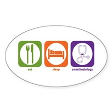 Eat Sleep Anesthesiology Oval Decal