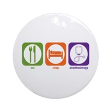 Eat Sleep Anesthesiology Ornament (Round)