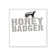 "Honey Badger Thing -dk Square Sticker 3"" x 3"""