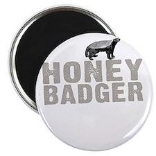 Honey Badger Thing -dk Magnet