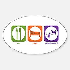 Eat Sleep Animal Control Oval Decal