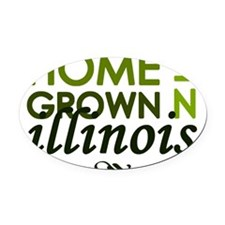 Home grown illinois Oval Car Magnet