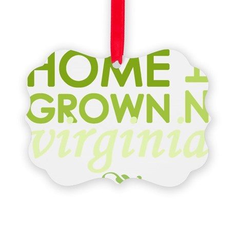 Home grown virginia light Picture Ornament