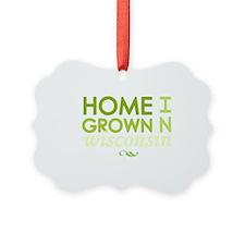Home grown wisconsin light Ornament