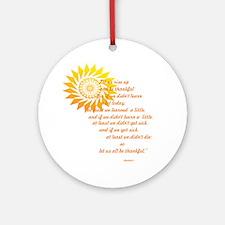 be thankful 12x12 Round Ornament