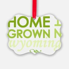 Home grown wyoming light Ornament