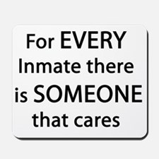 For Every Inmate Mousepad