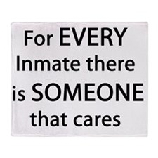 For Every Inmate Throw Blanket