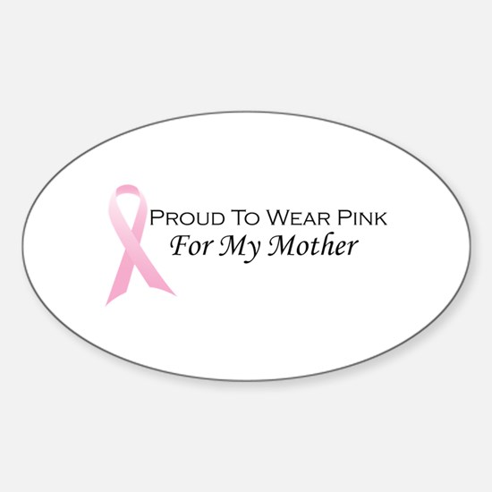For My Mother Oval Decal