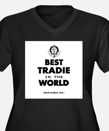 The Best in the World – Tradie Plus Size T-Shirt