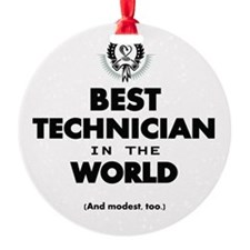 The Best in the World – Technician Ornament