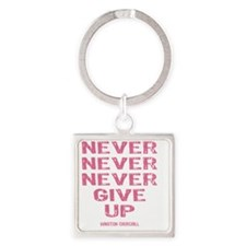 NEVER_GIVE_UP_Pink Square Keychain