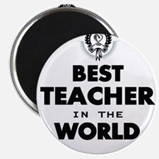 The Best in the World – Teacher Magnets