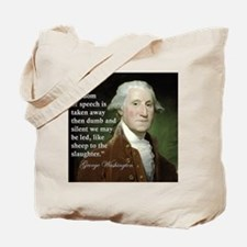 george-washington-freedom-of-speech-quote Tote Bag