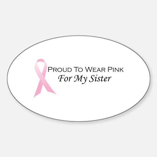 For My Sister Oval Decal