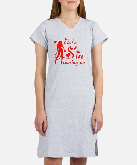 I feel a sin coming on Women's Nightshirt