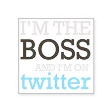 "BossTwitter Square Sticker 3"" x 3"""