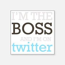 "BossTwitter Square Sticker 3"" x 3"""