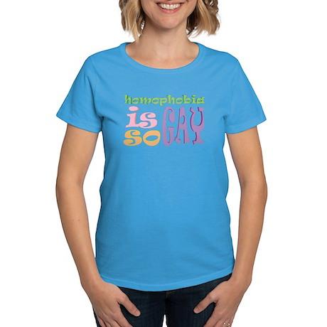 """Homophobia is so Gay"" Women's Dark T-Shirt"