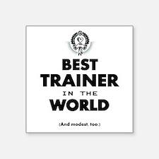 The Best in the World – Trainer Sticker
