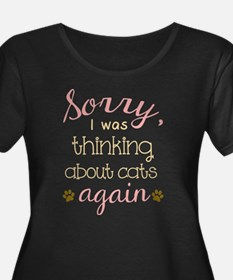 Sorry I Was Thinking About Cats Plus Size T-Shirt