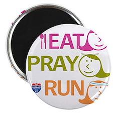 EAT PRAY RUN art_3 Magnet